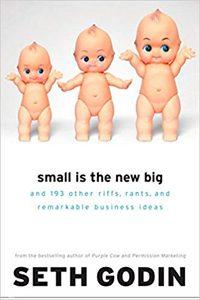 Seth Godin - Small Is The New Big