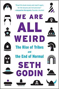 Seth Godin - We Are All Weird