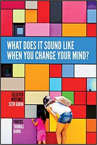 Seth Godin - What Does It Sound Like When You Change Your Mind