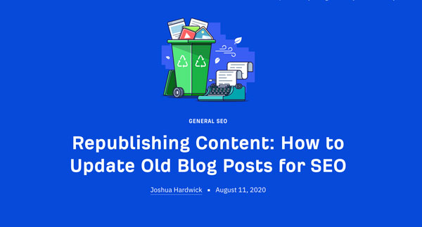 Republishing Content: How to Update Old Blog Posts for SEO