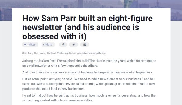 How Sam Parr Built The Hustle Newsletter to $10m+