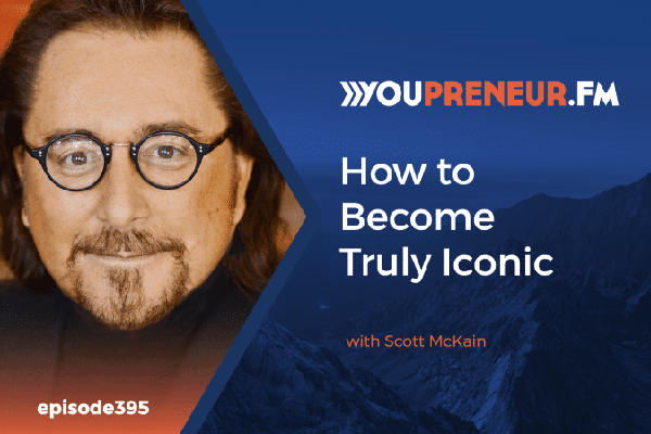 How to Become Truly Iconic with Scott McKain