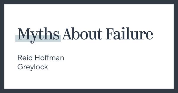 LinkedIn Founder Reid Hoffman on the Myths of Failure
