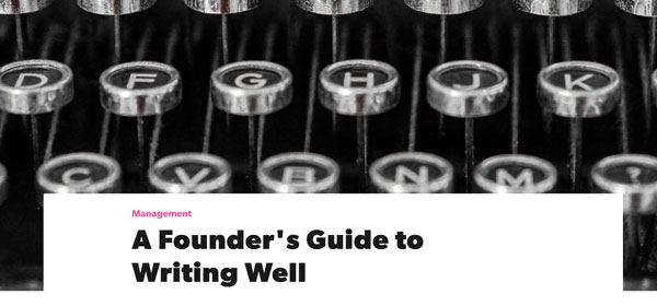 A Founder's Guide to Writing Well