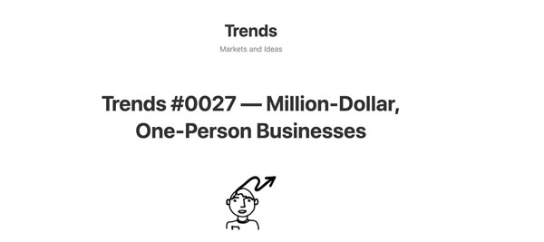 Million-Dollar, One-Person Businesses on Trends.vc