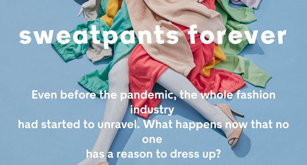 Sweat Pants Forever - The Glut in the Fashion Industry
