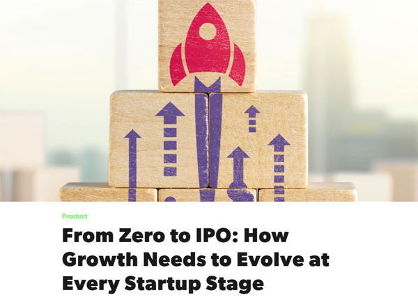 From Zero to IPO: How Growth Needs to Evolve at Every Startup Stage