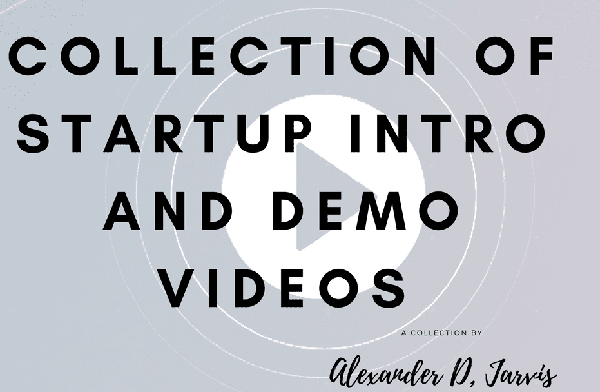 Intro and demo videos from famous startups