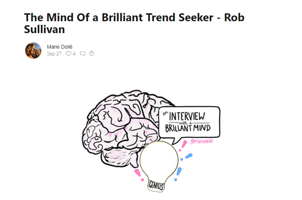 The Mind Of a Brilliant Trend Seeker