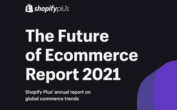 Shopify: Future of ecommerce report