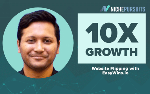 Website Flipping Strategies for 10x Website Growth with These Easy Wins